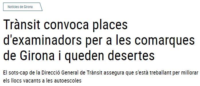 Noves places d'examinadors a Girona sense èxit!